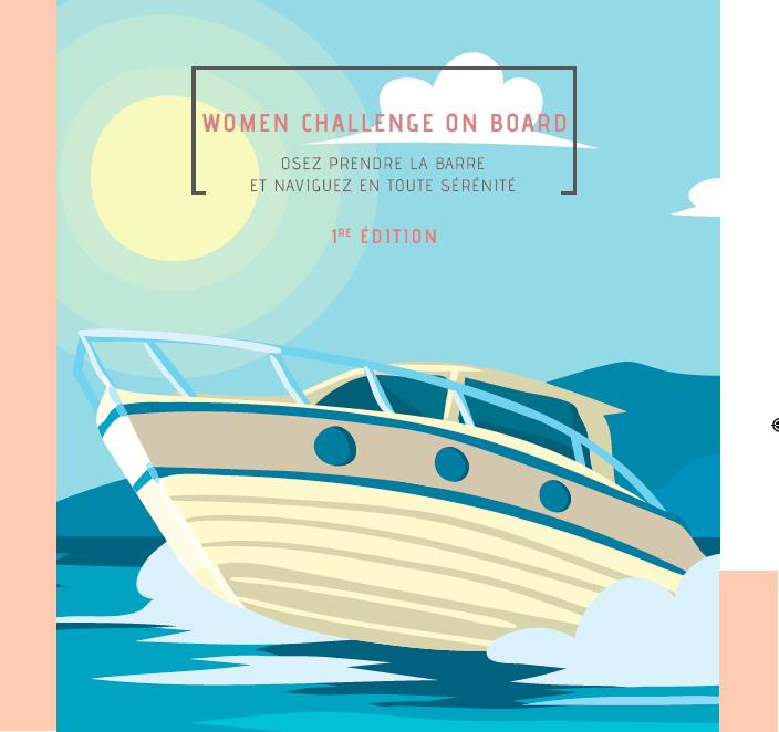 Women challenge On Board une journée pour que les femmes prennent confiance en elle à la barre d'un bateau moteur